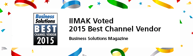 IIMAK Named Business Solutions Best Channel Vendor 2015